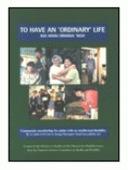To have an 'ordinary life – Kia whai oranga noa'
